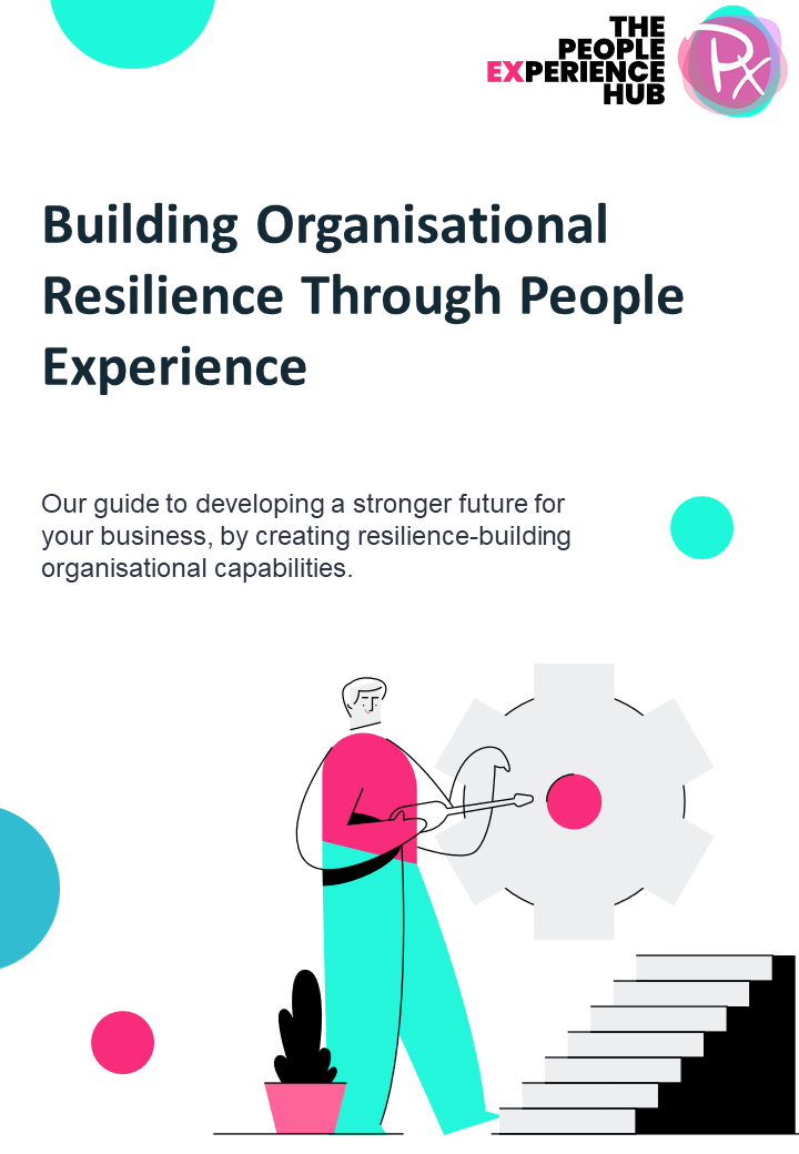 Download: Building Organisational Resilience Through the People Experience